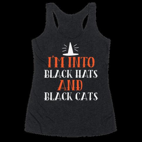 I'm Into Black Hats And Black Cats Racerback Tank Top
