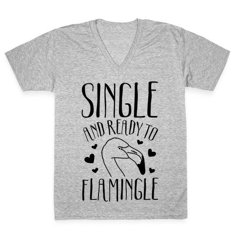 Single And Ready To Flamingle V-Neck Tee Shirt