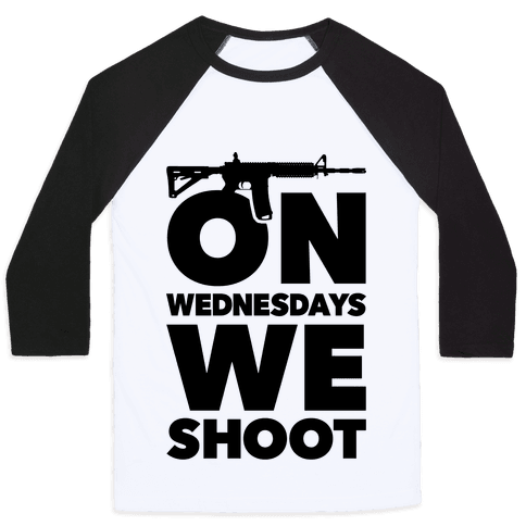 On Wednesdays We Shoot Baseball Tee