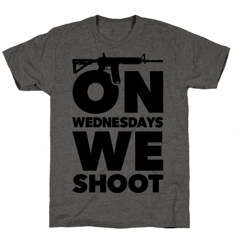 On Wednesdays We Shoot Mens T-Shirt