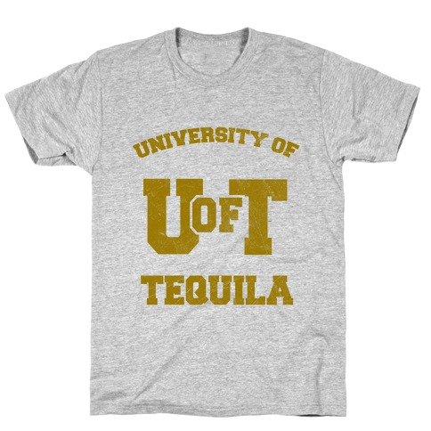 University Of Tequila T-Shirt