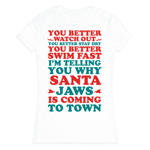 Santa Jaws Is Coming To Town Womens T-Shirt