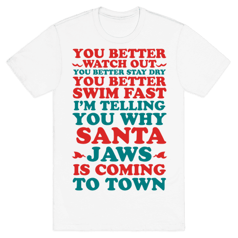 Santa Jaws Is Coming To Town Mens T-Shirt