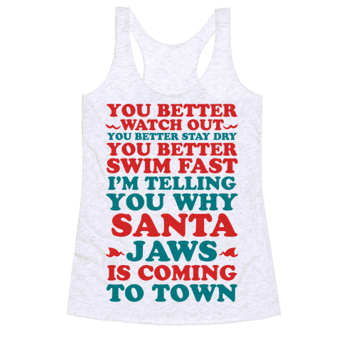 Santa Jaws Is Coming To Town Racerback Tank Top