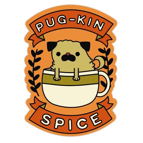 Pugkin Spice Die Cut Sticker