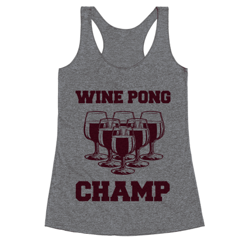 Wine Pong Champ Racerback Tank Top