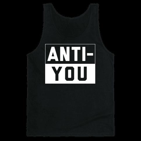 Anti-You Tank Top
