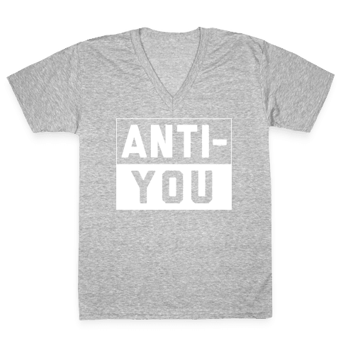 Anti-You V-Neck Tee Shirt