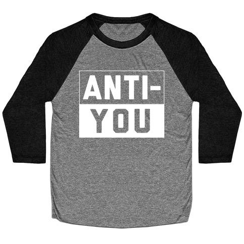 Anti-You Baseball Tee