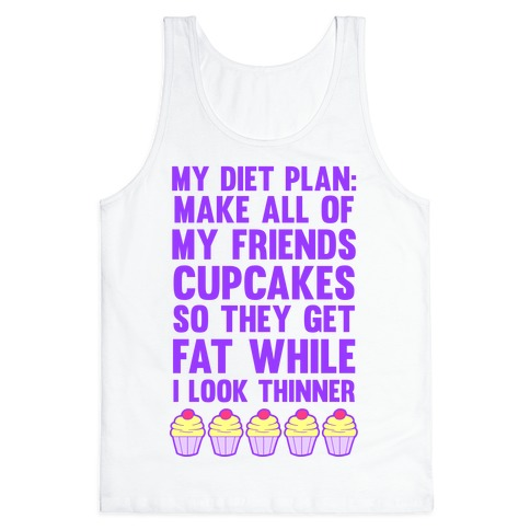 My Diet Plan (Cupcakes) Tank Top