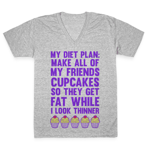 My Diet Plan (Cupcakes) V-Neck Tee Shirt