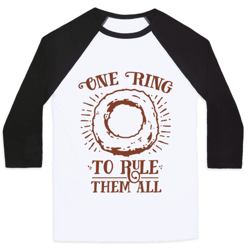 One Onion Ring to Rule Them All Baseball Tee