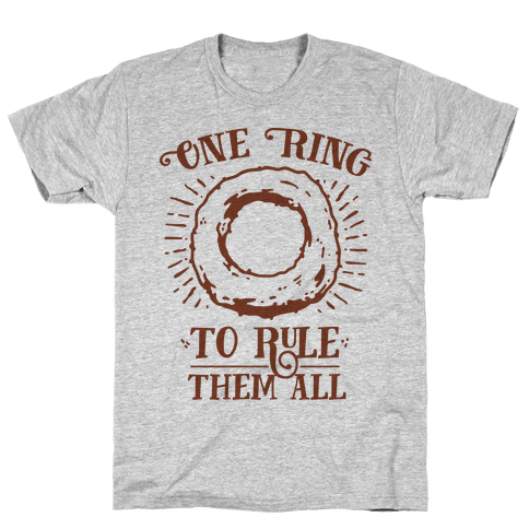 One Onion Ring to Rule Them All Mens T-Shirt