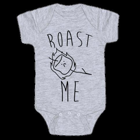 Roast Me Baby Onesy