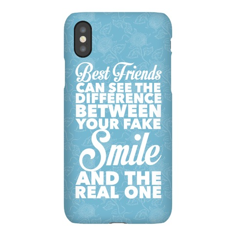 Best Friends Know The Real Smile Phone Case