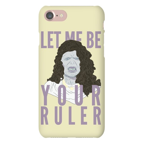 Let Me Be Your Ruler Phone Case