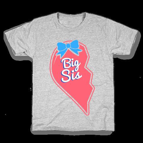 Big Sis - Big and Little Best Friends Kids T-Shirt