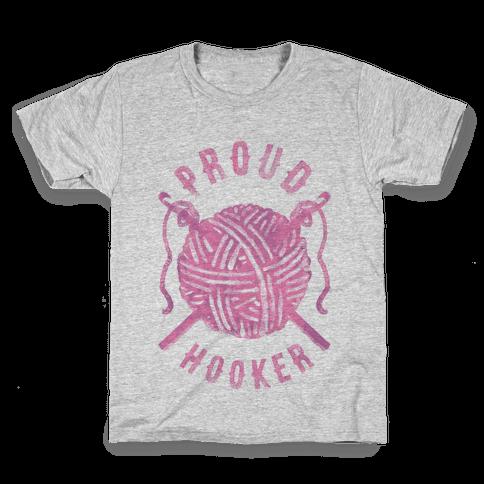 Proud (Crochet) Hooker Kids T-Shirt