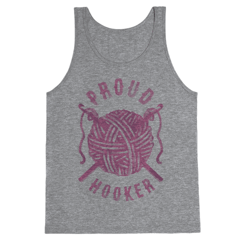 Proud (Crochet) Hooker Tank Top