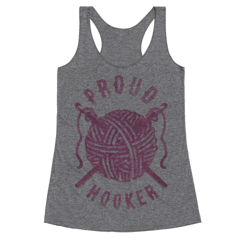 Proud (Crochet) Hooker Racerback Tank Top