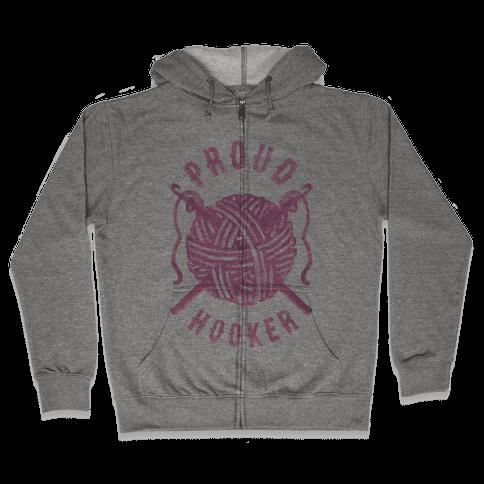 Proud (Crochet) Hooker Zip Hoodie