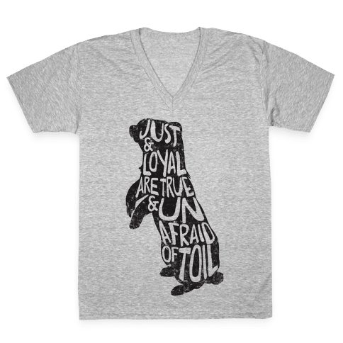 Just & Loyal Are True & Unafraid Of Toil (Hufflepuff) V-Neck Tee Shirt