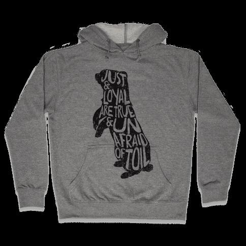 Just & Loyal Are True & Unafraid Of Toil (Hufflepuff) Hooded Sweatshirt