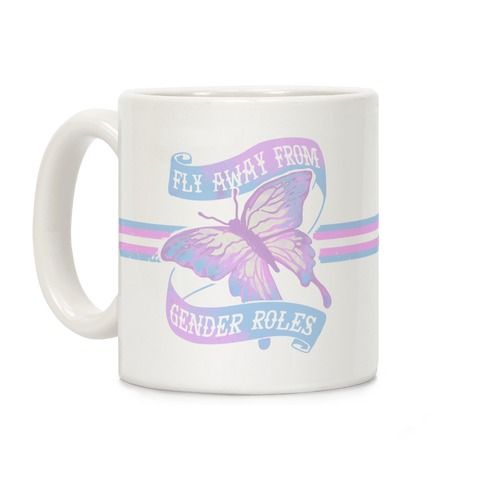 Fly Away From Gender Roles Coffee Mug