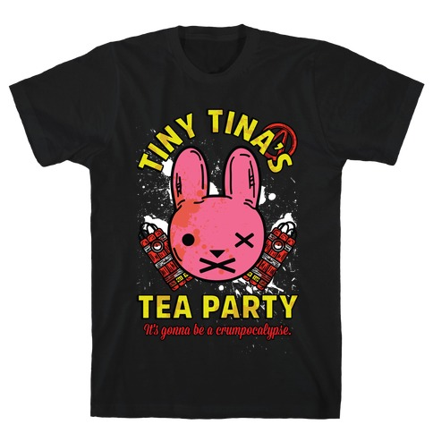 Tiny Tina's Tea Party T-Shirt