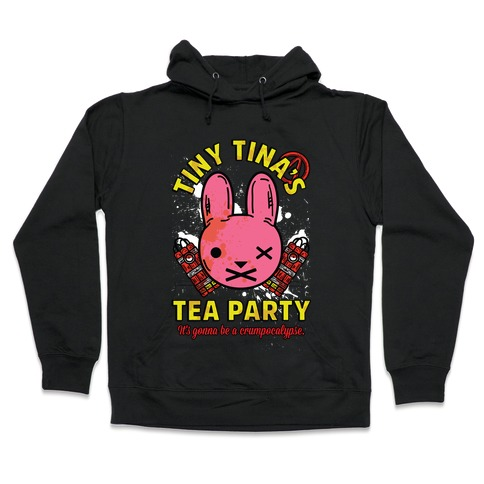 Tiny Tina's Tea Party Hooded Sweatshirt