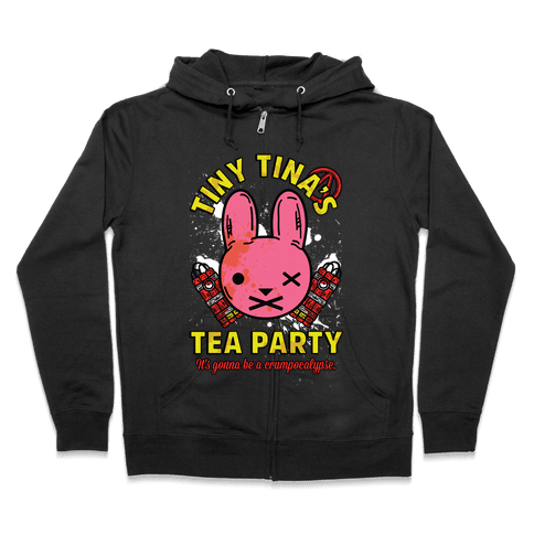 Tiny Tina's Tea Party Zip Hoodie