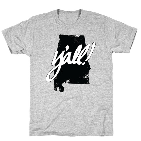Y'all! (Alabama) T-Shirt