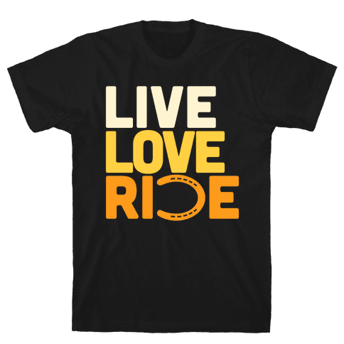 Live Love Ride (Horseshoe) Mens T-Shirt