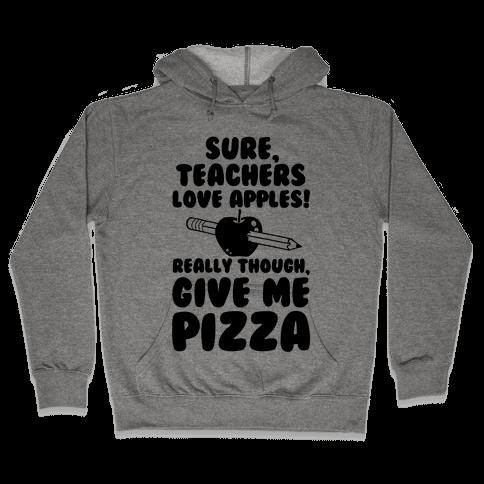 Teachers love Pizza
