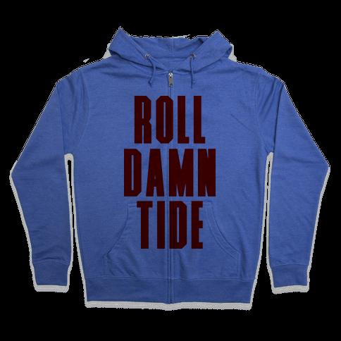 Roll Damn Tide Zip Hoodie