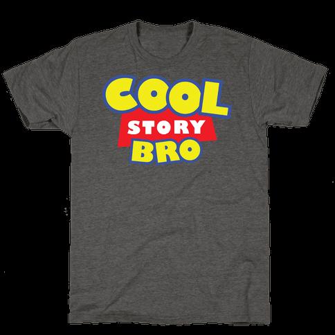 Cool story, bro (Toy Story Parody) Mens/Unisex T-Shirt