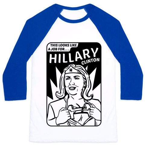 Super Hero Hillary Clinton Baseball Tee