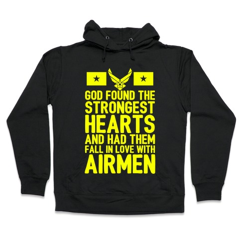 God Found The Strongest Hearts (Air Force) Hooded Sweatshirt