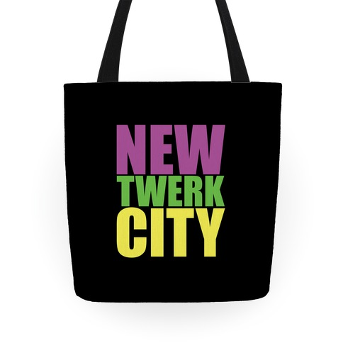 New Twerk City Tote