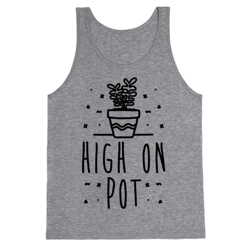 High On Potted Plants Tank Top
