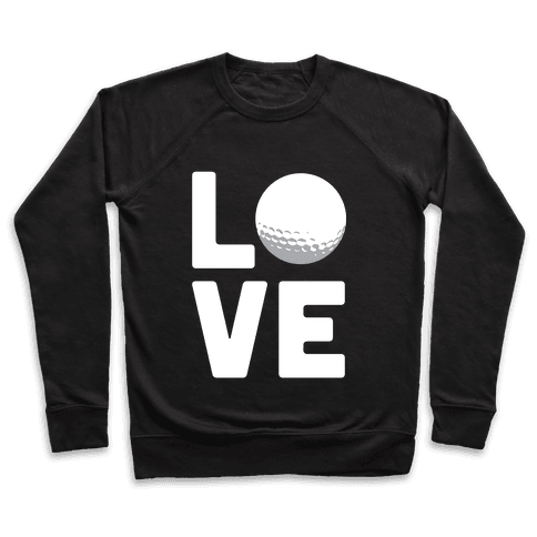 Love Golf (White Ink) Pullover