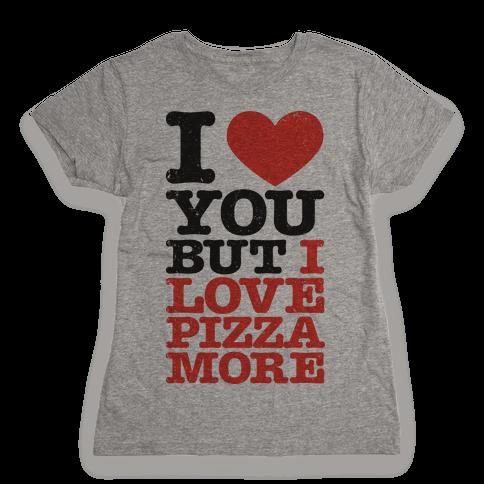 I Love You (Pizza Tank) Womens T-Shirt