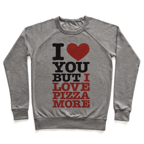 I Love You (Pizza Tank) Pullover