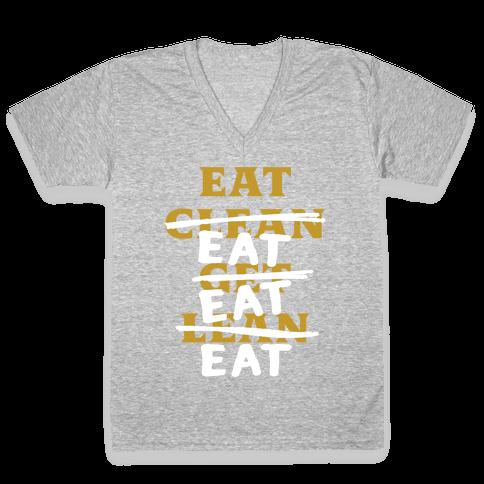 Eat Clean Get Lean? Just Eat V-Neck Tee Shirt