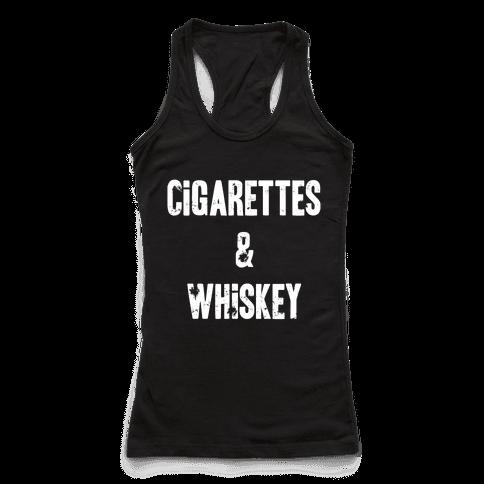 Cigarettes & Whiskey