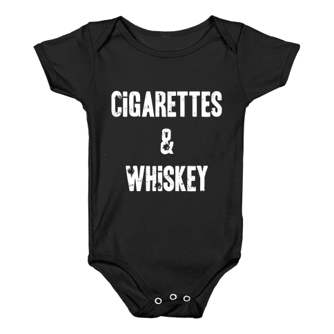 Cigarettes & Whiskey Baby Onesy