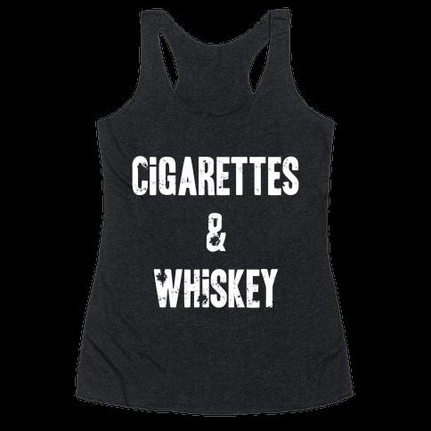 Cigarettes & Whiskey Racerback Tank Top
