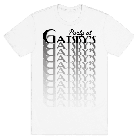 Party at Gatsby's Mens T-Shirt