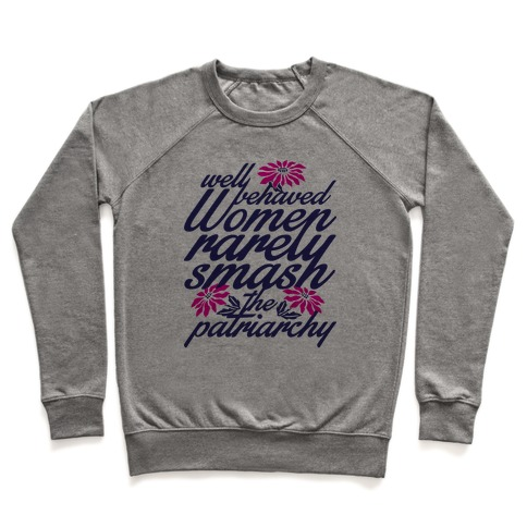 Well Behaved Women Pullover