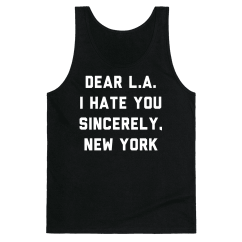 Dear L.A. I Hate You Sincerely New York Tank Top